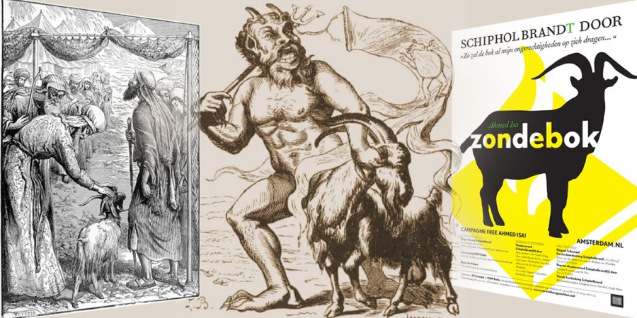 """Another depiction of a purifying ritual by driving out a scapegoat that carries the problems and sins of a community, with the goat like demon Azazel in the middle and a recent poster of the Free Ahmed Isa campaign, which reads: Schiphol keeps on burning (blows the fuses). """"Thus the goat will bear al my faults.."""" Ahmed Isa scapegoat. Campaign Free Ahmed Issa."""
