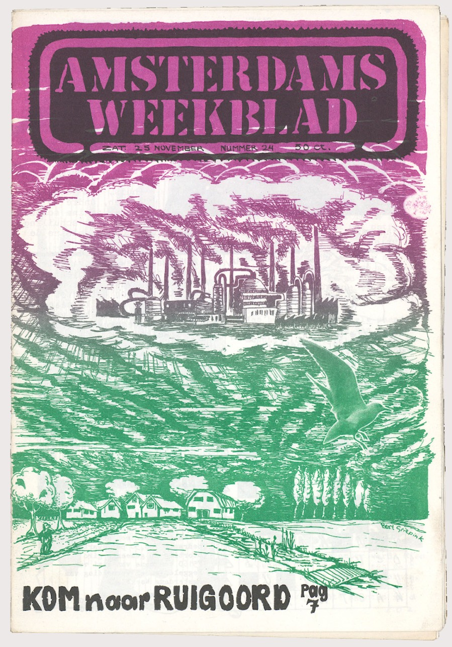 all in action news paper Het Amsterdam Weeekblad November 1972 to squat the threatened village of Ruigoord (at that time a new petro-chemical industry was planned in a new harbour area that would erase the village from the surface of the earth)